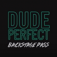 VIDEO: YouTube Originals Shares Trailer for DUDE PERFECT: BACKSTAGE PASS