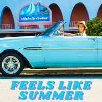"""Michelle Creber Captures A Picture-Perfect Day With """"Feels Like Summer"""" Photo"""