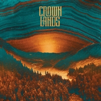 Crowns Lands Release Debut Album & Share 'Leadfoot' Video