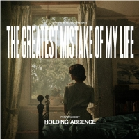 Holding Absence Announces New Album 'The Greatest Mistake Of My Life' Photo
