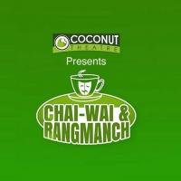 Coconut Theatre Presents CHAI-WAI & RANGMACH 2020 Photo