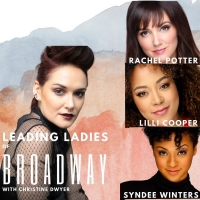 Christine Dwyer Launches THE LEADING LADIES OF BROADWAY Performance Series With Rache Photo