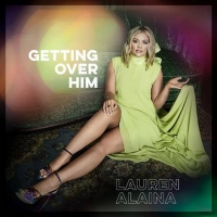 Lauren Alaina Releases GETTING OVER HIM EP Today Photo