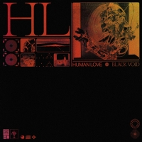 Human Love Announces Debut EP 'Black Void' and Releases New Single 'Goldmine' Photo
