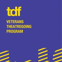 TDF Veterans Theatregoing Program 2021-2022 Season Announced Photo
