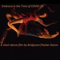 Bridgman|Packer Dance Streams Award-Winning Covid Inspired Piece Photo