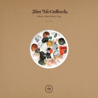JIM McCULLOCH's Solo Album 'When I Mean What I Say' Out Next Friday Photo