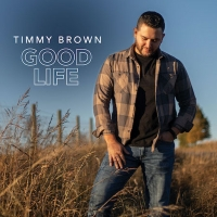 Timmy Brown Releases Debut Album 'Good Life' Photo