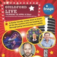 Guildford Fringe Theatre Company Presents GUILDFORD LIVE