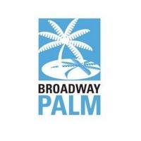 Broadway Palm Announces 29th Season Photo