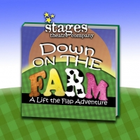 Stages Theatre Company to Present DOWN ON THE FARM: A LIFT-THE-FLAP OUTDOOR ADVENTURE Photo