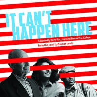 New Radio Adaptation Of IT CAN'T HAPPEN HERE toStream For Free in October Photo