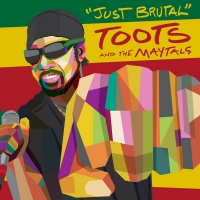 Toots and the Maytals Releases New Single 'Just Brutal' Photo