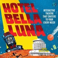 HOTEL BELLA LUNA Comes to Flight Path Theatre Photo
