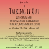 TALKING IT OUT Festival To Host Zoom Panel On Mental Health Awareness In The Arts Photo