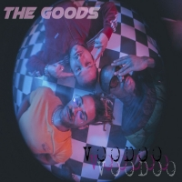 Australia's The Goods Share New Song 'Voodoo' from Upcoming Album