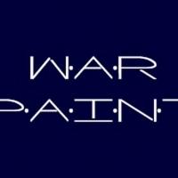 WAR PAINT Streaming Digitally At 2021 Big Sky Fringe Festival Photo