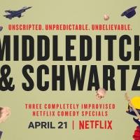VIDEO: Netflix Releases Trailer for MIDDLEDITCH & SCHWARTZ Video