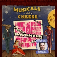 MUSICALS WITH CHEESE Discusses FIRST DAUGHTER SUITE With Adam Wachter
