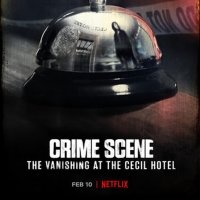 VIDEO: Watch the Trailer for CRIME SCENE: THE VANISHING AT THE CECIL HOTEL Photo
