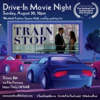 New Film TRAIN STOP Will Be Shown at a Drive-In at Westfield Fashion Square Photo