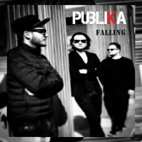 PUBLIKA Release New Song 'Falling' Photo