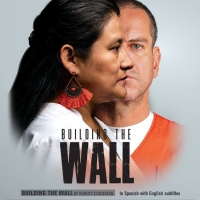 BUILDING THE WALL by Pulitzer Prize/Tony Award winner Robert Schenkkan begins Feb. 2 Photo