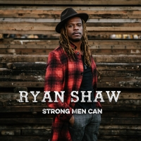 Ryan Shaw's 'Strong Men Can' Out Today Photo