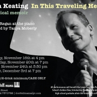 Rian Keating's IN THIS TRAVELING HEART is at Don't Tell Mama Tonight