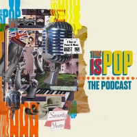 Banger Films Announces THIS IS POP: THE PODCAST, Available Now On All Podcast Platfor Photo