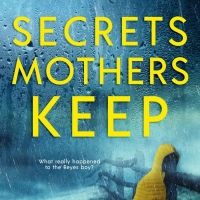 Anya Mora Releases New Domestic Suspense/Thriller SECRETS MOTHERS KEEP Photo