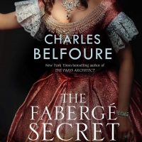 Charles Belfoure Releases New Historical Novel THE FABERGE SECRET Photo