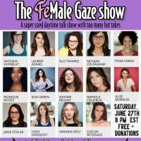 THE FEMALE GAZE Comedy Show Returns This Saturday Photo