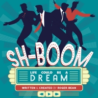 Laguna Playhouse Opens Its 100th Season With SH-BOOM! LIFE COULD BE A DREAM Next Month Photo
