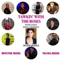 Pooya Mohseni Guest On Today's Episode Of TAWKIN' WITH THE ROSES Photo