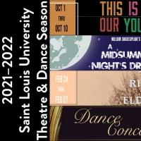 """Saint Louis University Theatre & Dance Program Announces  2021�""""2022 Performance Sea Photo"""