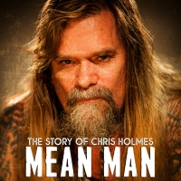MEAN MAN: THE STORY OF CHRIS HOLMES Coming to DVD & VOD in 2021 Photo