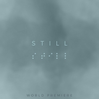 STILL Virtual World Premiere Now Available on Demand Photo
