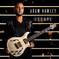 Adam Hawley to Release New Album ESCAPE