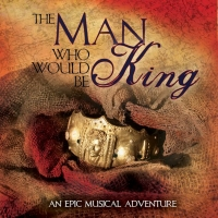 Enjoy Free Downloads of THE MAN WHO WOULD BE KING Featuring Brian d'Arcy James, Marc Kudisch, and Mandy Gonzalez