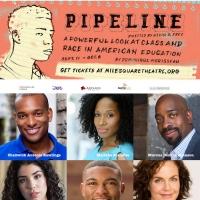Mile Square Theatre Presents Dominique Morisseau's Drama PIPELINE