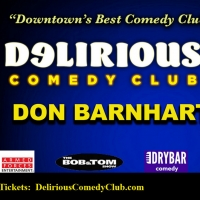 Comedian Don Barnhart Announces Upcoming Shows at Delirious Comedy Club Photo