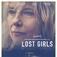 VIDEO: Amy Ryan Stars in the Trailer for LOST GIRLS Photo