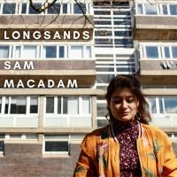 Sam MacAdam Releases New Single 'Longsands' Photo