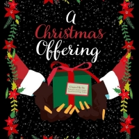 BWW Blog: A Christmas Offering to Premiere on Christmas Eve Photo