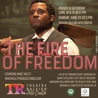 THE FIRE OF FREEDOM Premieres at Theatre Raleigh Photo