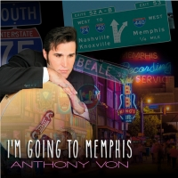 Anthony Von Releases 'I'm Going To Memphis' Photo