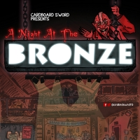 Cardboard Sword Collective Presents A Night At The Bronze - Buffy Tribute Night