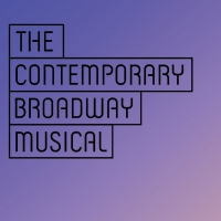 CONTEST: Win a Spot in Pasadena Playhouse's Seminar THE CONTEMPORARY BROADWAY MUSICAL Photo