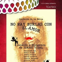 NO HAY BURLAS CON EL AMOR se estrena en el Festival Fiesta Corral Cervantes Photo